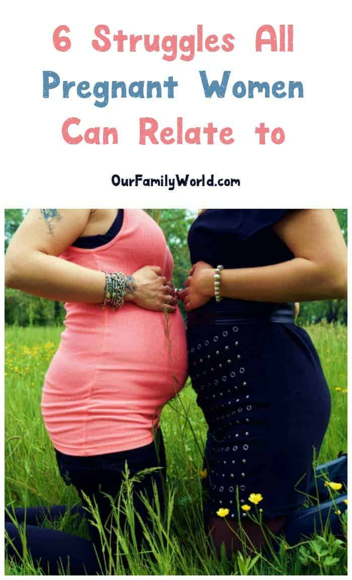 Think you're the only one craving pickles & pb sandwiches? Think again! Check out 6 struggles all pregnant women can relate to!