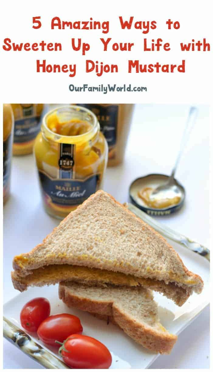 Want to sweeten up your life without adding a ton of calories? Check out five yummy ways to use Maille's Honey Dijon Mustard!