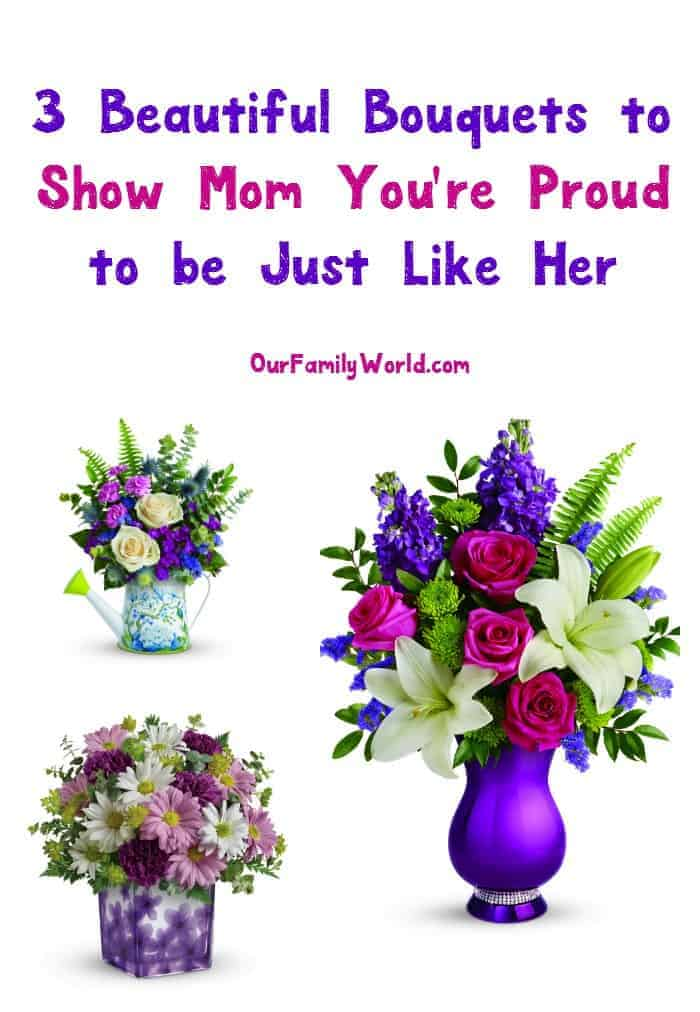 "This Mother's Day, show mom you're proud to be ""Just Like her"" with a stunning bouquet from Teleflora! Check out our faves!"