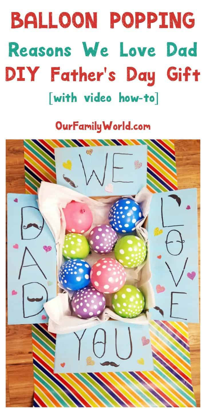 Looking for a creative DIY Father's Day gift idea? Check out this cute tutorial for balloon popping reasons we love dad!
