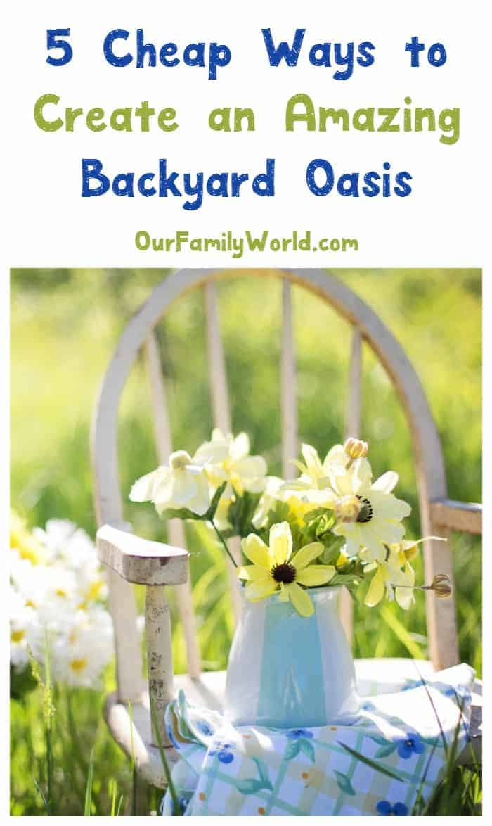 See how to turn your backyard into a stunning summer oasis without spending a fortune! Check out 5 budget-friendly backyard décor tips!