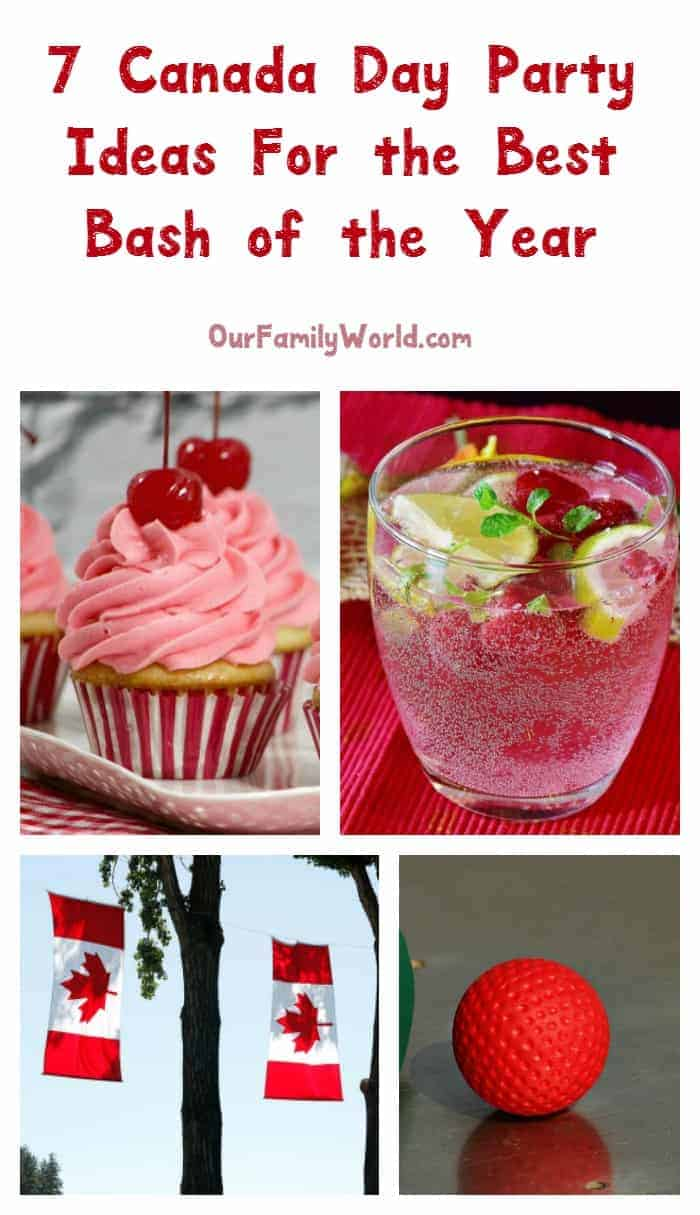 Throw the most amazing Canada Day party ever with these 7 ideas for good food, drinks, games and more! Check them out!