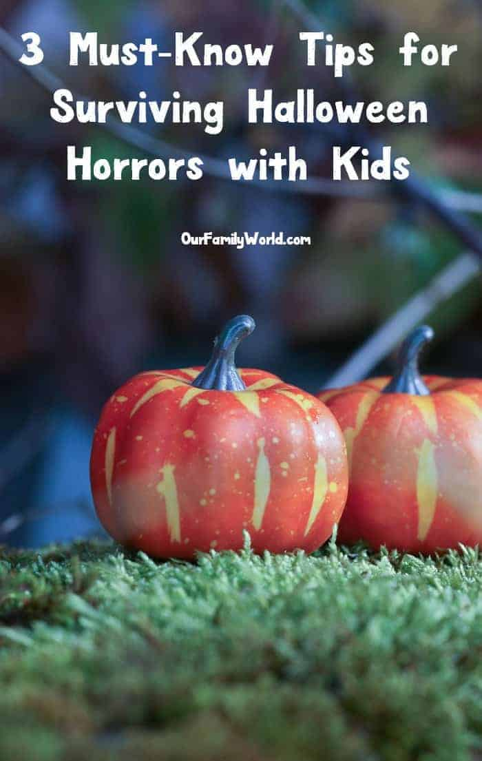 From scary houses to scarily priced costumes, we've got your must-know tips for surviving Halloween horrors with kids! Check them out!