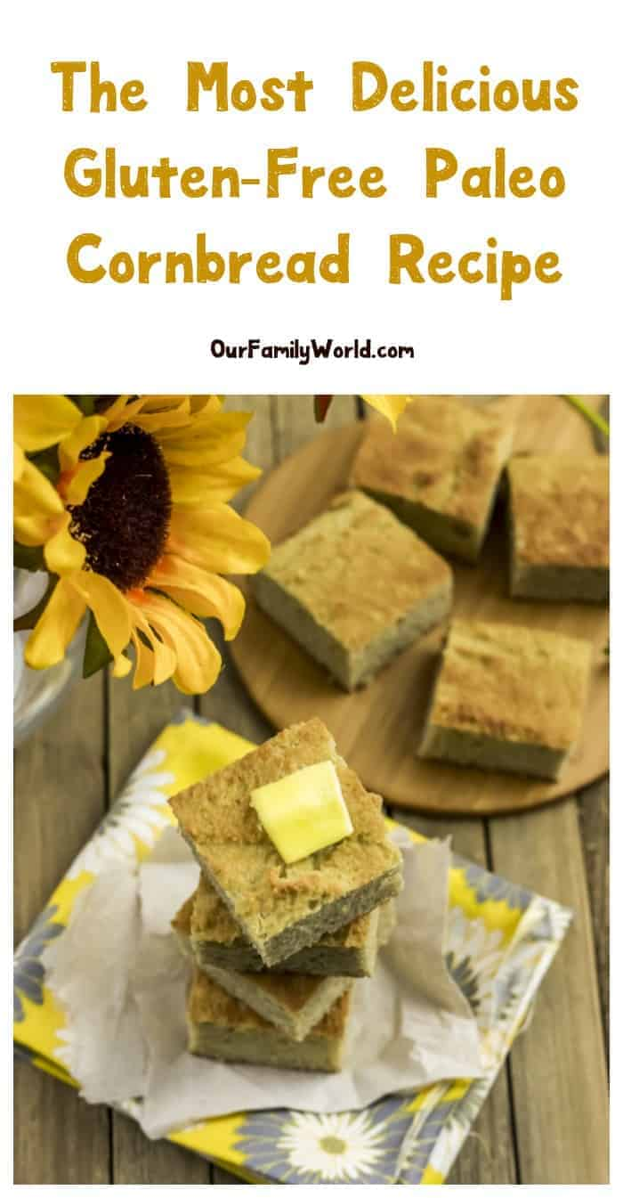 The most delicious gluten free paleo cornbread recipe ever for The most delicious recipes