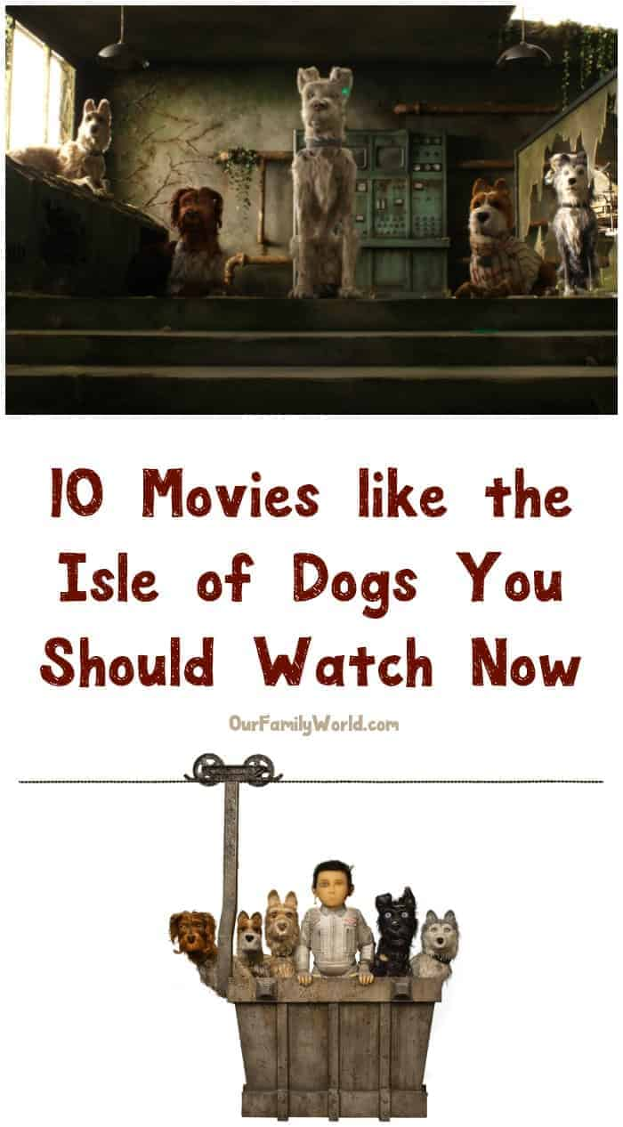 My family loves these movies like Isle of Dogs! I bet yours will too! Check them out and add them to your watch list for the weekend!