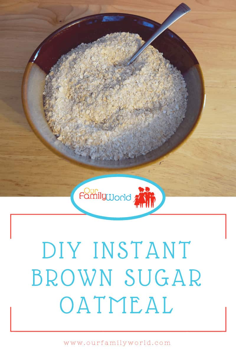 Oatmeal is a filling breakfast and even a satisfying snack. Simply add boiling water to this tasty DIY mixture! It's a homemade DIY instant oatmeal packet. Oats, salt, brown sugar and powdered milk. 4 ingredients (no chemicals or preservatives). DIY oatmeal doesn't get much easier than this! Plus, you can make a large batch and portion it out into DIY instant oatmeal packets. #brownsugar #oatmeal #instantoatmeal #homemadeinstantoatmealpackets